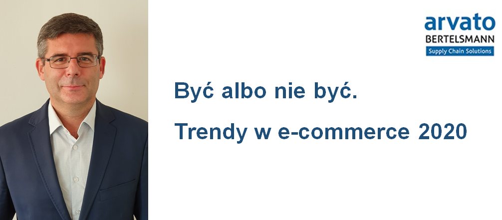 Być albo nie być. Trendy w e-commerce na 2020